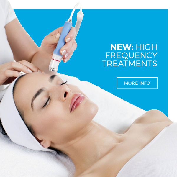 New: High Frequency Treatments